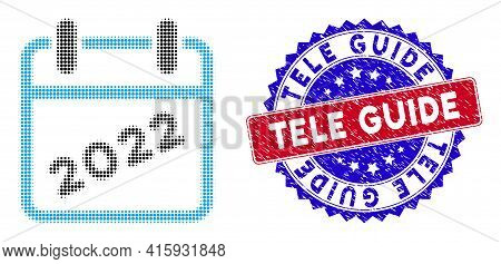 Dotted Halftone 2022 Calendar Icon, And Tele Guide Grunge Stamp Imitation. Tele Guide Stamp Seal Use