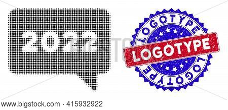 Dot Halftone 2022 Message Icon, And Logotype Rubber Stamp Seal. Logotype Seal Uses Bicolor Rosette T