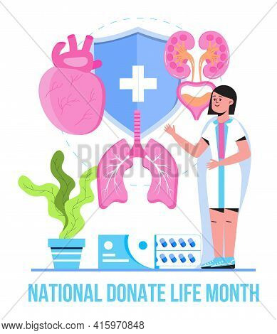 National Donate Life Month Is Celebrated In April. Heart, Kidneys, Lungs Donor Concept Vector For Me