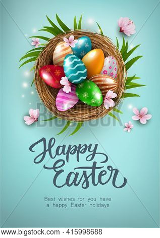 Happy Easter Poster With Colorful Easter Eggs In The Nest, And Flowers On Blue Background. Gift And