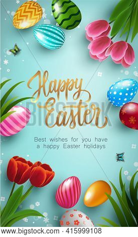 Happy Easter Poster With Colorful Easter Eggs And Tulip Flowers On Blue Background. Gift And Invitat