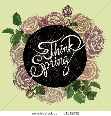 Think Spring - Flowers Quote