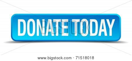 donate today blue 3d realistic square isolated button poster