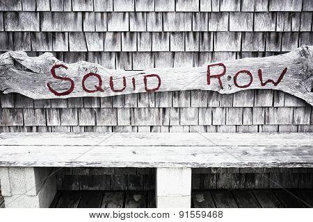 Squid Row sign in Menemsha MA