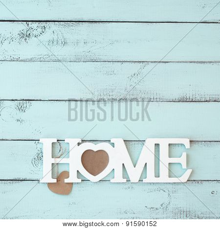 Painted timber wall decorated with shabby chic wooden letters Home poster