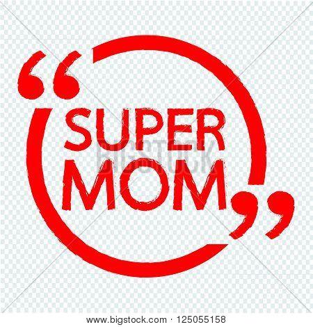 an images of SUPER MOM Lettering Illustration design