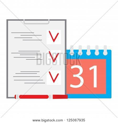 Deadline task. Calendar and list. Business concept. Calendar deadline and time time running out and due date reminder agenda and office business schedule. Vector flat design illustration