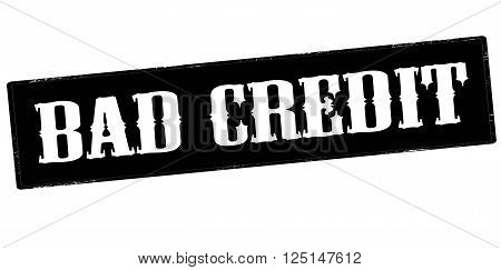 Rubber stamp with text bad credit inside vector illustration