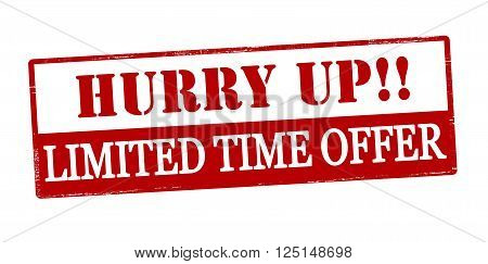 Rubber stamp with text hurry up limited time offer inside vector illustration