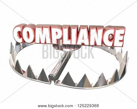 poster of Compliance Rules Regulations Bear Trap Legal Risk 3d Word