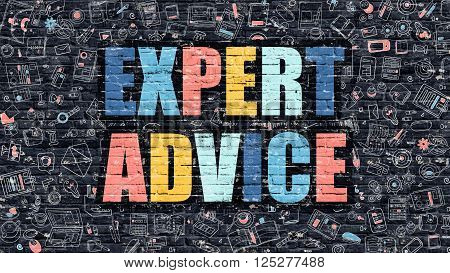Expert Advice. Multicolor Inscription on Dark Brick Wall with Doodle Icons. Expert Advice Concept in Modern Style. Doodle Design Icons. Expert Advice on Dark Brickwall Background. poster