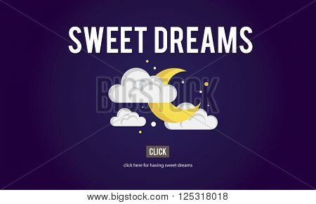 Sweet Dreams Happiness Illusion Relief Good Night Concept