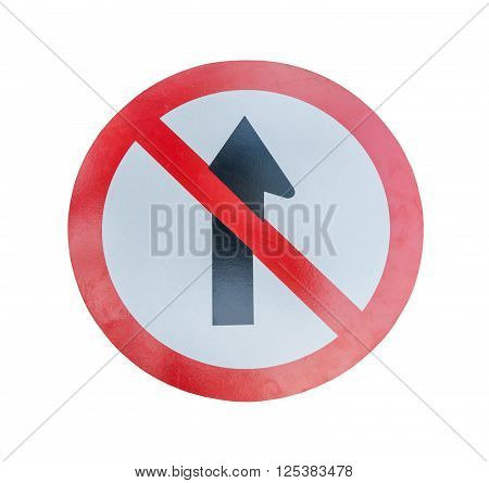 Road sign no go ahead the way isolated on white background.