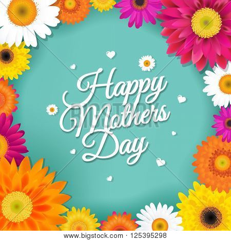 Happy Mothers Day Postcard With Gerbers, With Gradient Mesh, Vector Illustration