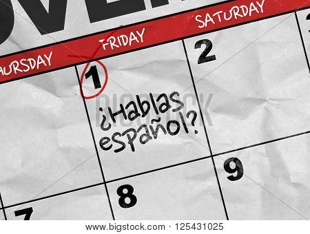 Concept image of a Calendar with the text: Do You Speak Spain? (in Spanish)