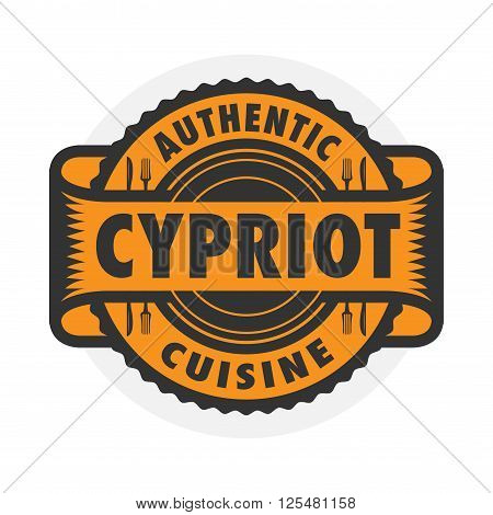 Abstract stamp or emblem with the text Authentic Cypriot Cuisine written inside, vector illustration