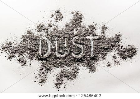 Word dust finger written in a grey pile of dust