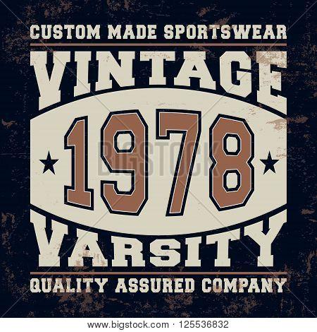 T-shirt print design. Varsity vintage stamp. Printing and badge applique label t-shirts, jeans, casual wear. Vector illustration.