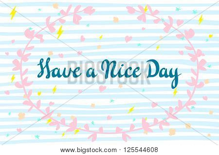Postcard With Text Have A Nice Day. Have A Nice Day Wishing Card
