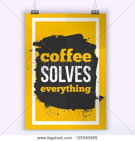 Vector Quote Coffee solves Problems. Motivation Inspiration. Typography Quote Banner Design Concept. Poster mock up.