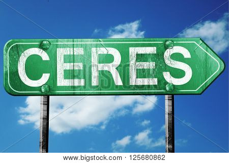 ceres road sign on a blue sky background