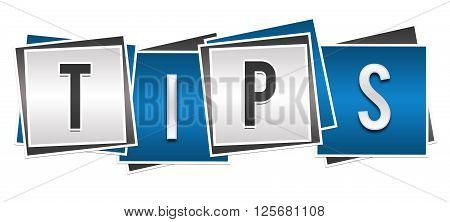 Tips text alphabets written over blue grey background.