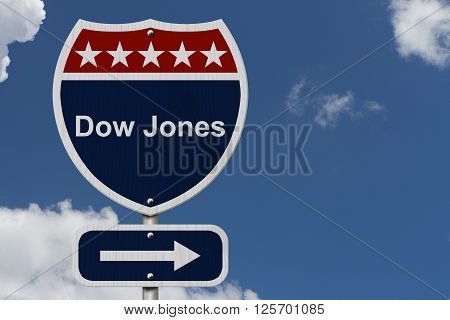 American Dow Jones Highway Road Sign Red White and Blue American Highway Sign with words Dow Jones with sky background