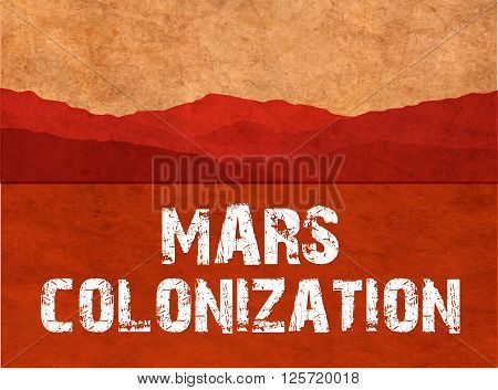 Mars colonization. The landscape of the planet Mars. Colour poster, vector illustration