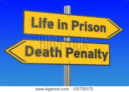life in prison or death penalty concept 3D rendering