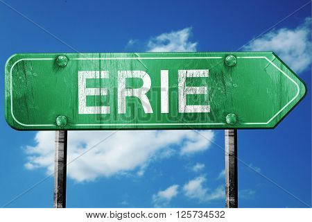 erie road sign on a blue sky background