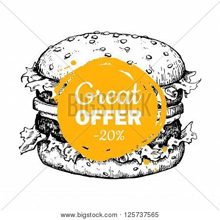 Vector vintage fast food special offer. Hand drawn monochrome junk food illustration. Burger drawing.Great for poster banner voucher coupon business promote.