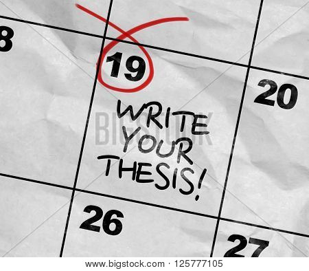 Concept image of a Calendar with the text: Write Your Thesis