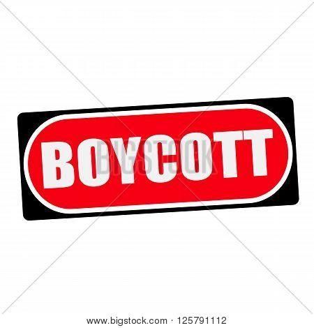 boycott white wording on red background black frame