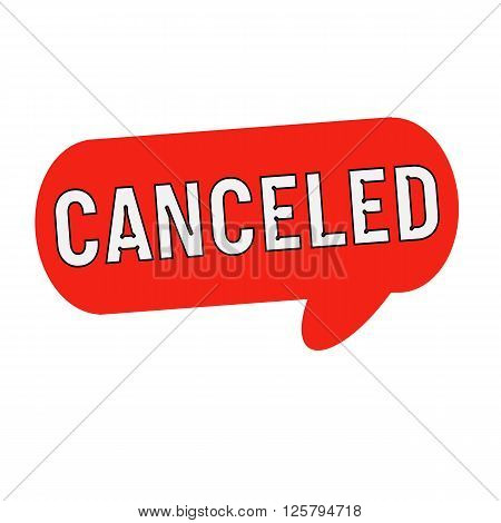 canceled wording on Speech bubbles red cylinder poster