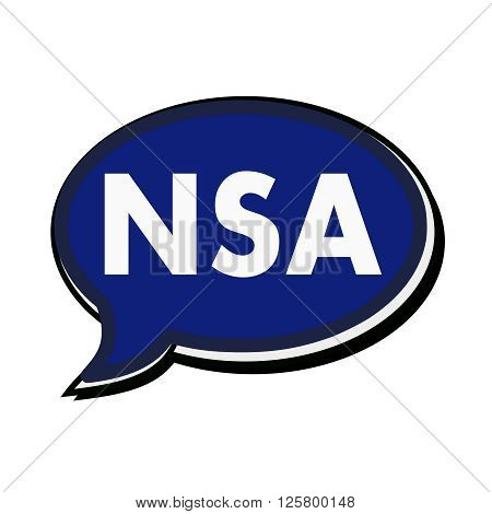 an images of NSA wording on blue Speech bubbles