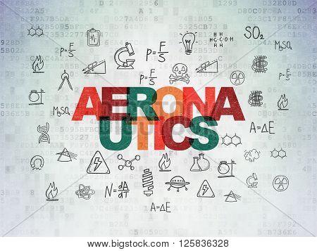 Science concept: Aeronautics on Digital Paper background