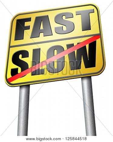 fast or slow pace, lane or living faster or slower speed stop rat race and adapt to slower lifestyle take your time do it easy