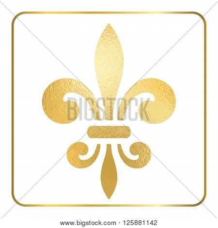Golden fleur-de-lis heraldic emblem. Gold foil sign isolated on white background. Design lily insignia element. Glowing french fleur de lis royal lily. Elegant decoration symbol. Vector Illustration.