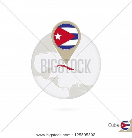 Cuba Map And Flag In Circle. Map Of Cuba, Cuba Flag Pin. Map Of Cuba In The Style Of The Globe.