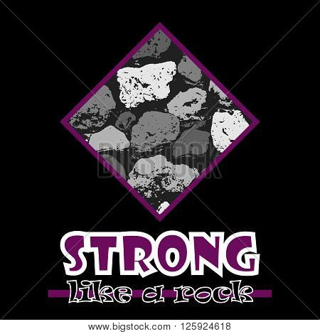 Strong Like A Rock. Abstract Vector Violet Style Flat Logo Print Stones Design. Used For Print On T-