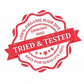 Organic Hair Dye Ammonia free. Tried and Tested red grunge label. Print colors used poster