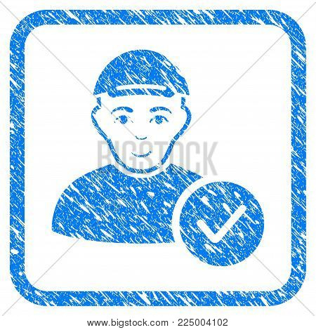 User Valid rubber seal stamp imitation. Icon vector symbol with scratched design and dust texture inside rounded square. Scratched blue emblem. Male face has cheerful mood.