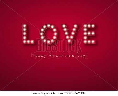 Retro light sign. Banner lights, the word Love on dark red background. Design element for Happy Valentine's Day. Ready for your design, greeting card, banner. Vector illustration