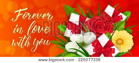 Forever in love with you lettering with bunch of flowers and gift boxes on red background. Calligraphic inscription can be used for greeting cards, romantic messages, banners.