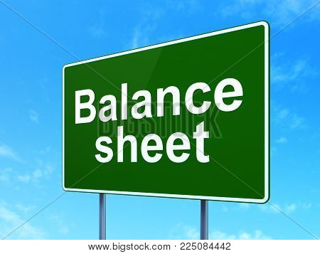 Money concept: Balance Sheet on green road highway sign, clear blue sky background, 3D rendering