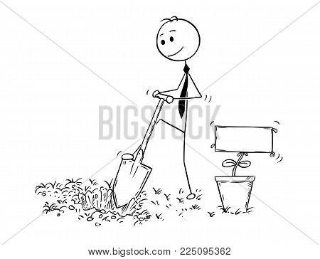 Cartoon stick man drawing conceptual illustration of businessman digging hole to plant a tree with empty or blank sign as flower. Business concept of investment, growth and success.