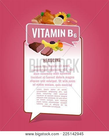 Vitamin B6  banner with place for text. Beautiful vertical vector illustration with caption lettering and top foods highest in vitamin B6 isolated on a bright pink background. Useful design element.
