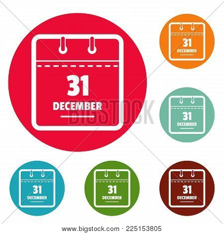 Calendar thirty first december icons circle set vector isolated on white background