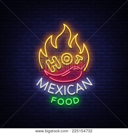 Mexican hot food logo in neon style. Neon sign, design template for Mexican restaurant, cafe, bar. Bright glowing banner, nightlife advertisement, neon billboard. Vector illustration.