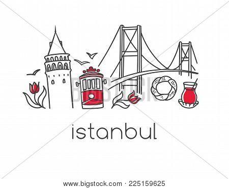 Modern Vector Illustration Istanbul With Hand Drawn Doodle Turkish Symbols: Bosphorus Bridge, Tea Gl